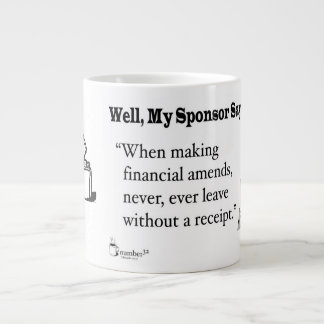 """When making financial amends... Large Coffee Mug"