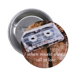 When Music Dies 6 Cm Round Badge