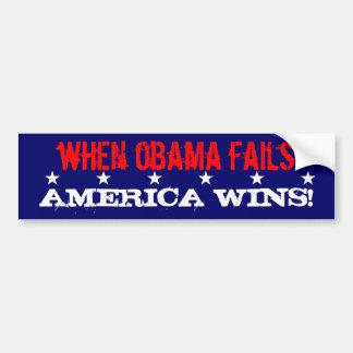 When Obama Fails, America Wins! Bumper Sticker