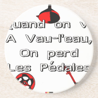 When one goes in Vau-L' water the Pedals are lost Coaster