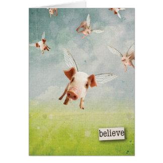 When Pigs Fly - Believe Card