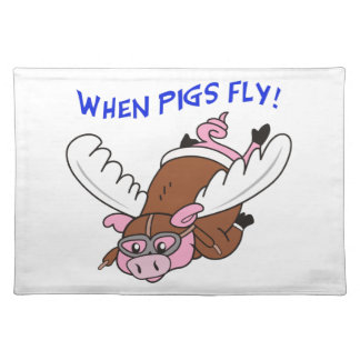 WHEN PIGS FLY CLOTH PLACEMAT