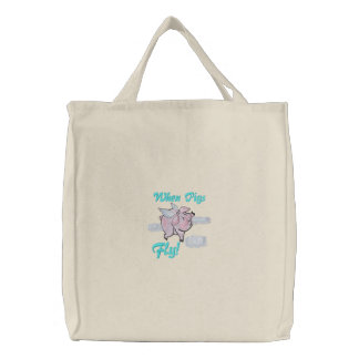 When Pigs Fly Cute Piggy Embroidered Tote Bag