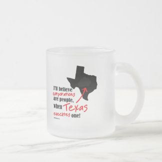 When Texas Executes One Frosted Glass Mug