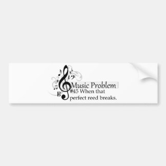 When that perfect reed breaks. bumper sticker