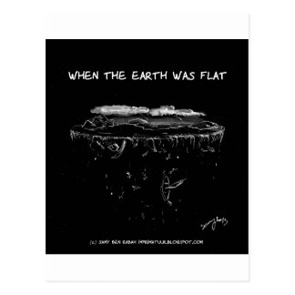 When The Earth Was Flat Postcard