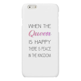 When The Queen Is Happy - Funny Quote