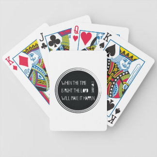 When The Time Is Right... Bicycle Playing Cards
