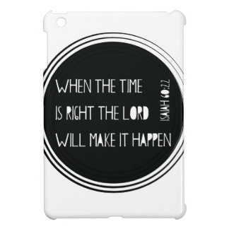 When The Time Is Right... Cover For The iPad Mini