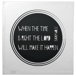 When The Time Is Right... Napkin