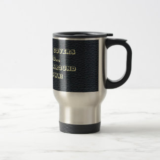 When Water Covers the Road Safety Travel Cup SS Coffee Mugs
