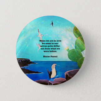 When We Are In Love Inspirational Quote 6 Cm Round Badge