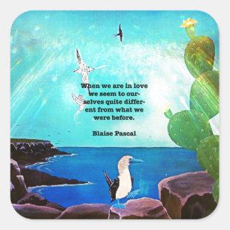 When We Are In Love Inspirational Quote Square Sticker