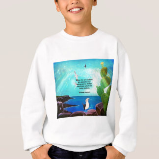 When We Are In Love Inspirational Quote Sweatshirt