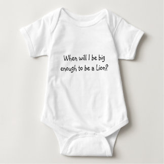 When will I be big enough to be a Lion? Tees