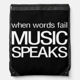 When Words Fail Music Speaks Drawstring Backpacks
