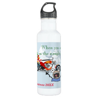 When you are on Santa's Naughty List 710 Ml Water Bottle