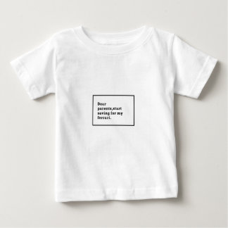 When you Baby is a Hustler Baby T-Shirt