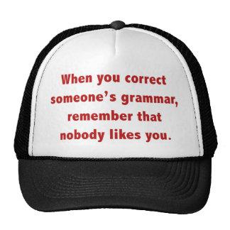 When You Correct Someone's Grammar Trucker Hat