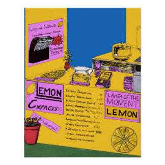When You Have Lemons, Make Lemonade Poster