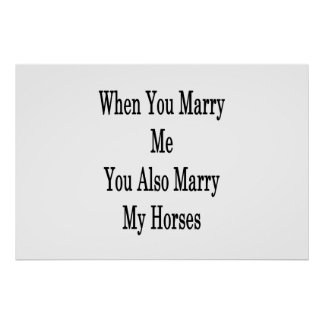 When You Marry Me You Also Marry My Horses Poster