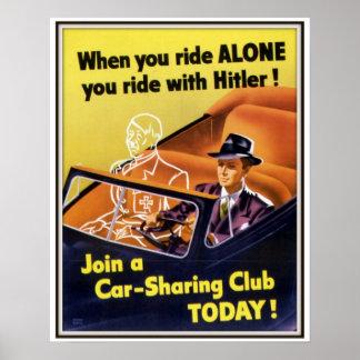 When You Ride Alone WW II Car Sharing Club Poster