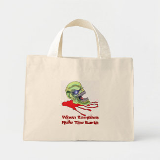 When Zombies Rule The Earth Mini Tote Bag