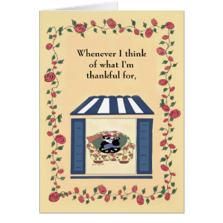 Whenever I think of what I'm thankful for... Card