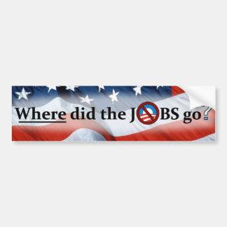 Where did the JOBS go? Bumper Sticker