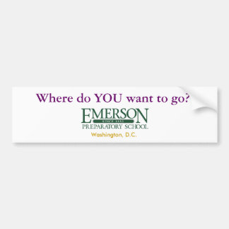 Where do YOU want to go? Bumper Sticker