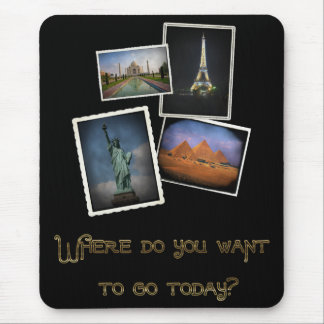 Where Do You Want to Go? Mouse Pad