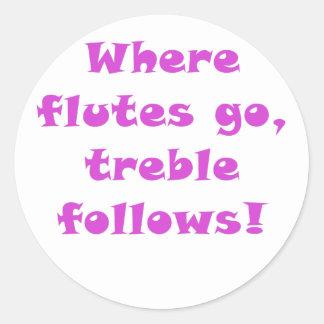 Where Flutes Go Treble Follows Round Stickers