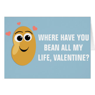 Where Have You Bean Valentine Card