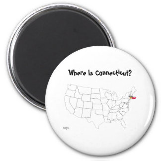 Where Is Connecticut? 6 Cm Round Magnet