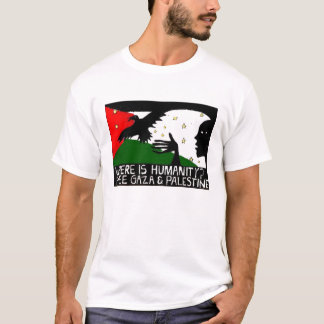 Where is Humanity Artsy T-shirt