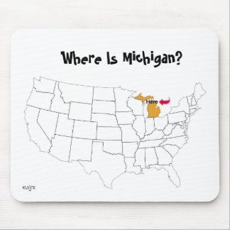 Where Is Michigan? Mouse Pad