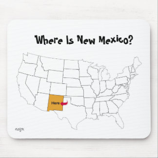 Where Is New Mexico? Mouse Pad