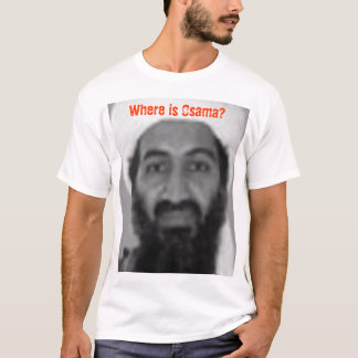 Where is Osama T-Shirt