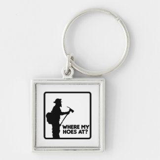 Where My Hoes At Silver-Colored Square Key Ring