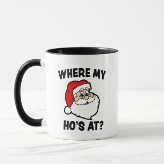Where my Ho's at Funny Christmas Santa coffee mug