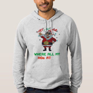 where my hos at funny suggestive hoodie design