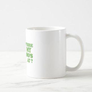 Where my ho's at? mug