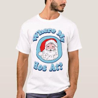 Where My Hos At Santa T-Shirt