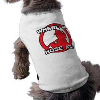 Where My Hose At? Shirt