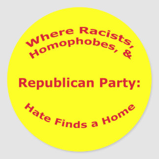 Where Racists, Homophobes, & Hate Sticker