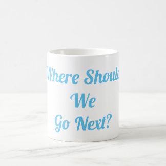 Where Should We Go Next? Mug
