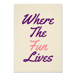 Where the fun lives creme invitaion card