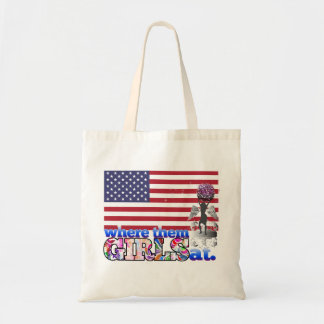 Where them American girls at? Tote Bag
