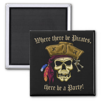 Where There Be Pirates Magnet