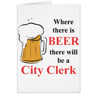 Where there is Beer - City Clerk Note Card